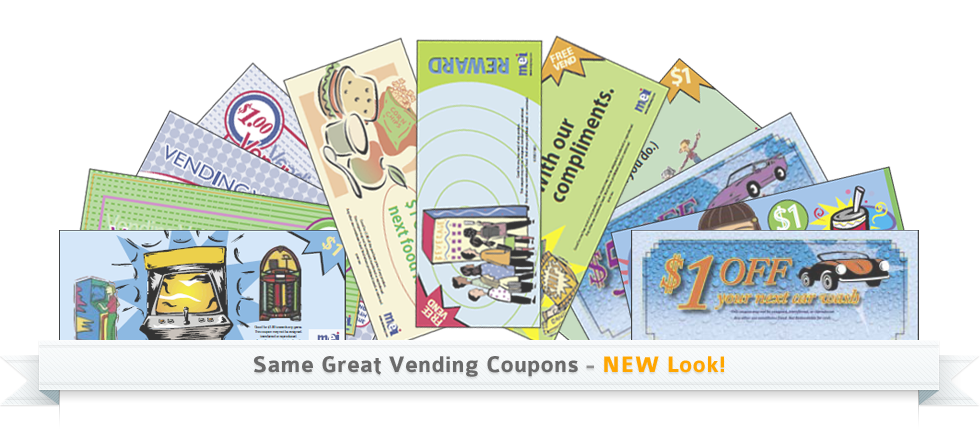 Same Great Vending Coupons - NEW Look!